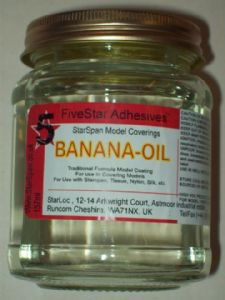 Banana oil a low shrinkage model coating for lightweight model aeroplane structures its main use is for use in covering indoor or outdoor model aeroplanes with coverings such as tissue, starspan, silk, nylon